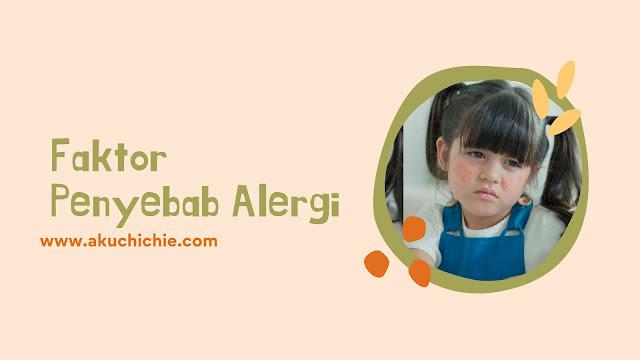 faktor penyebab alergi