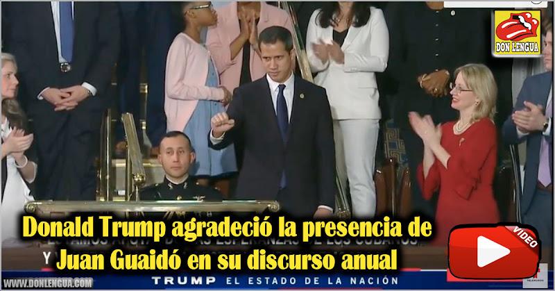 Donald Trump agradeció la presencia de Juan Guaidó en su discurso anual