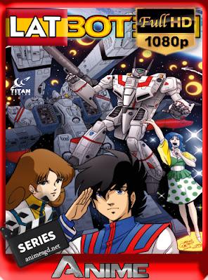 Robotech Super Dimension Fortress Macross (Sin Censura) [36/36] [BRRip] [Latino] [1080p] [GoogleDrive] AioriaHD
