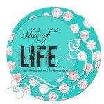 Slice of Life