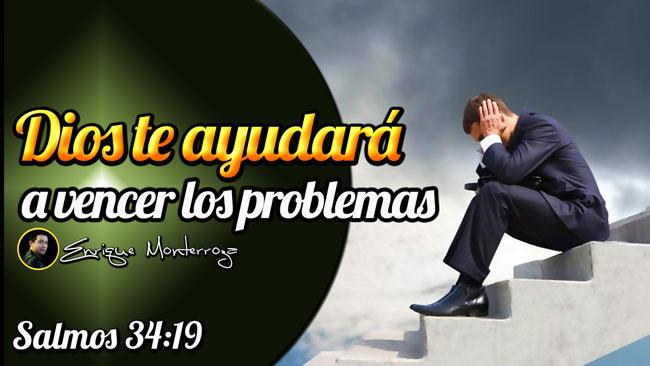 Dios es quien te ayuda a vencer todos los problemas