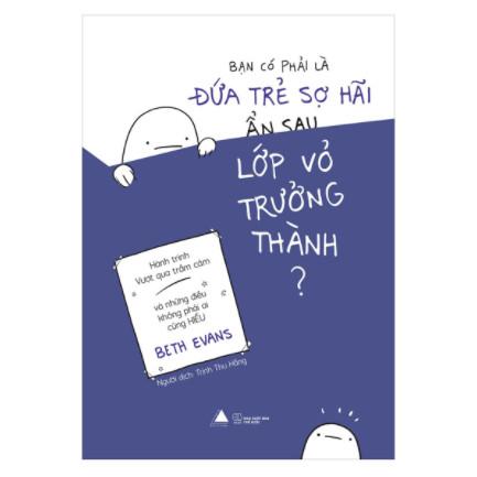 Bạn Có Phải Là Đứa Trẻ Sợ Hãi Ẩn Sau Lớp Vỏ Trưởng Thành? ebook PDF-EPUB-AWZ3-PRC-MOBI