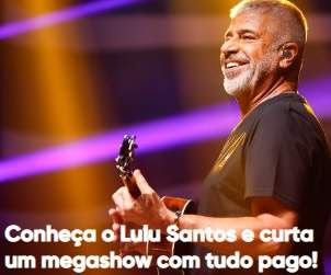 Promoção Bradesco Music 2018 Lulu Santos Tudo Pago Conheça Cantor
