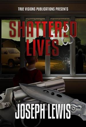 Shattered Lives (Joseph Lewis)