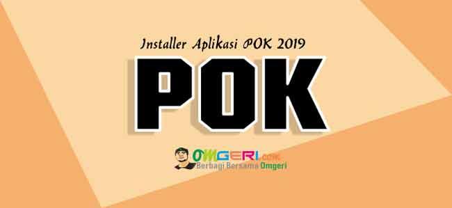 Aplikasi POK 2019 Installer