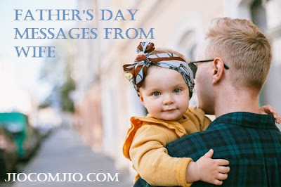 Father's Day Messages From Wife 2021
