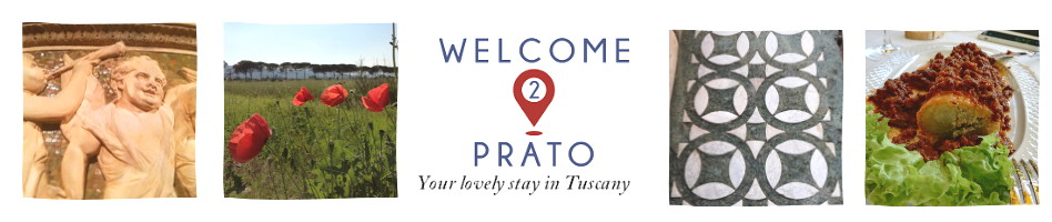 Welcome 2 Prato | Le tue vacanze in Toscana