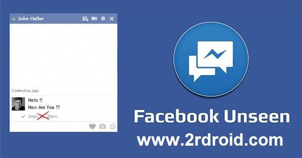كيفية قراءة رسائل الفيس بوك دون اظهار كلمة Seen