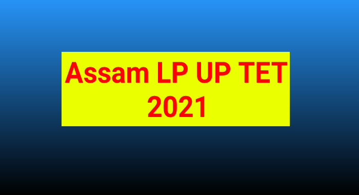 Assam TET 2021