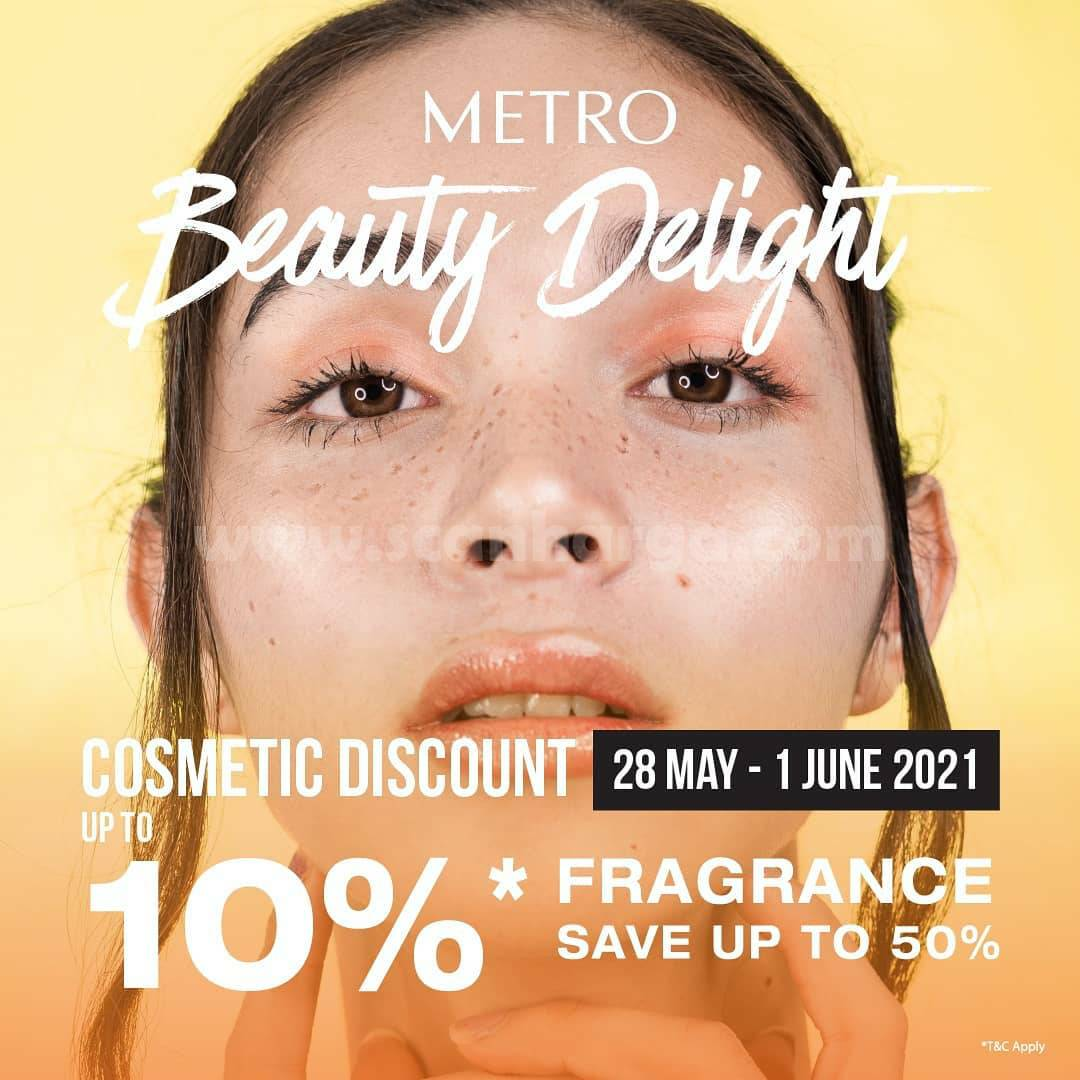 METRO Beauty Delight! Promo Cosmetic Discount 10% & Fragrance Save up to 50% Off