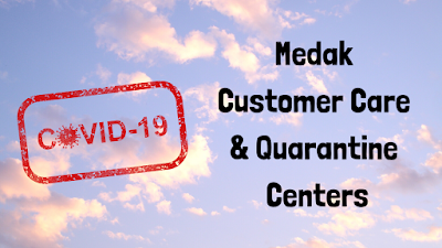 COVID 19 Medak Customer Care  and Quarantine Centers