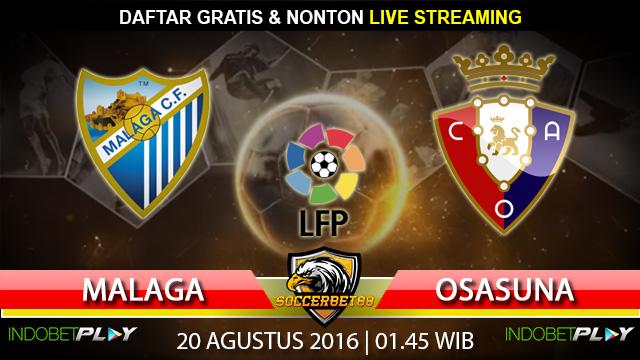 Prediksi Malaga vs Osasuna 20 Agustus 2016 (Liga Spanyol)