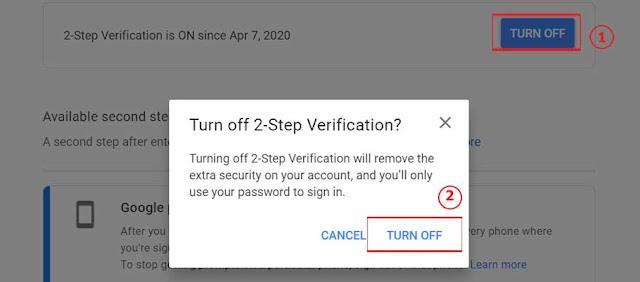 Hình 7 - Nhấn Turn Off để tắt bảo mật 2 bước trên Gmail
