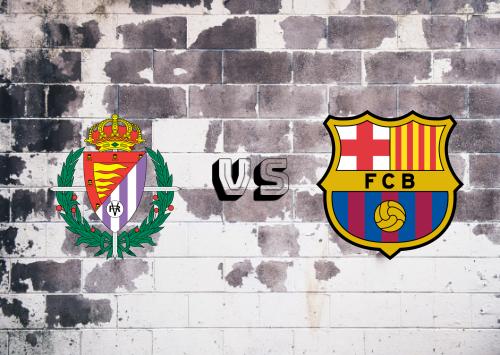 Real Valladolid vs Barcelona  Resumen y Partido Completo