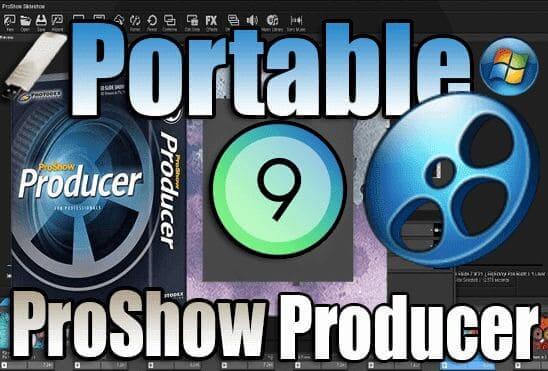 تحميل ProShow Producer Portable برنامج عمل فيديو من الصور للكمبيوتر نسخة محمولة مفعلة