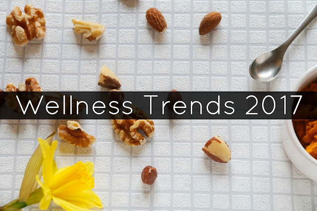 Wellness Trends 2017