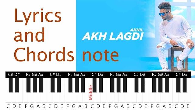 akh lagdi punjabi song lyrics and Chords note