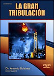 Antonio Bolainez: La Gran Tribulación Completo