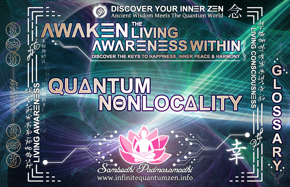 Quantum Nonlocality - Awaken the Living Awareness Within, Author: Sambodhi Padmasamadhi – Discover The Keys to Happiness, Inner Peace & Harmony | Infinite Quantum Zen