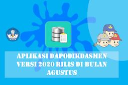Aplikasi Dapodikdasmen versi 2020 Rilis di Bulan Agustus