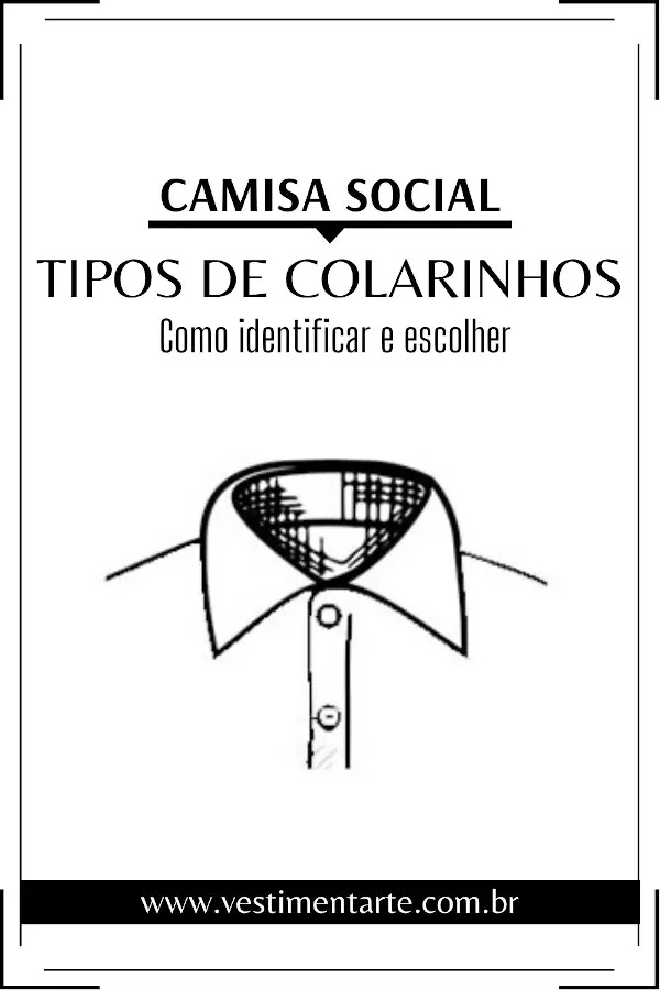 Camisa Social Masculina: quais os principais tipos de colarinhos e como escolher