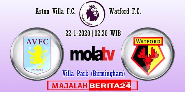 Prediksi Aston Villa vs Watford — 22 Januari 2020