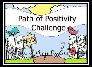 Top Pick at Path of Positivity Challenge #35