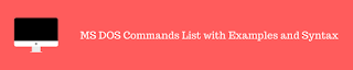 MS DOS Commands List with Examples and Syntax