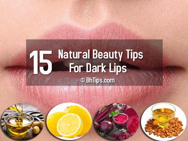 https://www.bhtips.com/2020/01/15-natural-beauty-tips-for-dark-lips.html