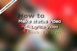 How to make status video