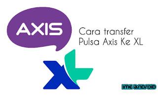Cara bagi pulsa Axis ke xl