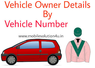 How to Find Vehicle Owner Details By Vehicle Number In Just Minutes Latest Tricks   MobileSolution4U