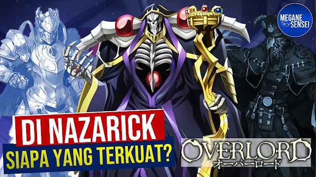 10 Urutan Terkuat di Nazarick Menurut Maruyama #Overlord Indonesia [Video]