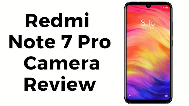 Redmi Note 7 Pro camera review