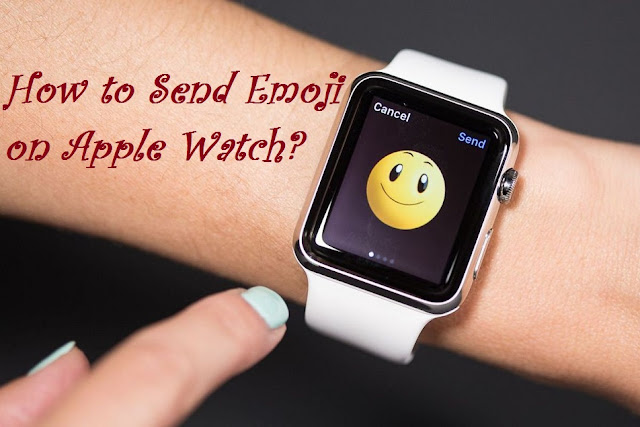 How to Send Emoji on Apple Watch?