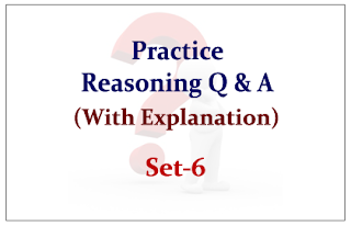 Practice Reasoning Questions (with explanation) for Upcoming Bank PO and Clerk Exams 2015 Set-6