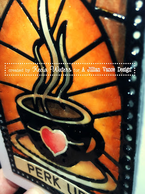 A Jillian Vance Design, Kecia Waters, Cup of Love, stained glass, Copic markers, UTEE