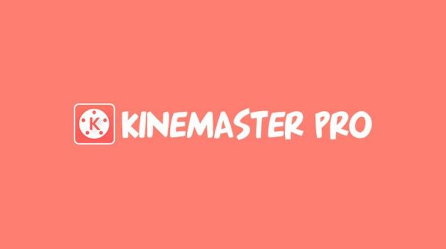 KineMaster Mod Unlocked 2020 Terbaru