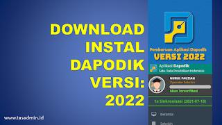 Download Install Dapodik Versi 2022