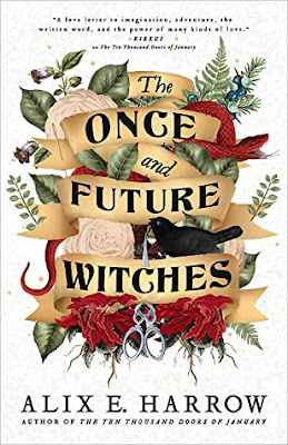 The Once and Future Witches by Alix E Harrow cover illumicrate