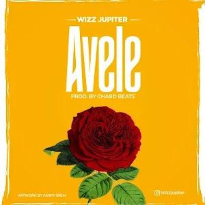 Download Audio   Wizz Jupiter - Avele