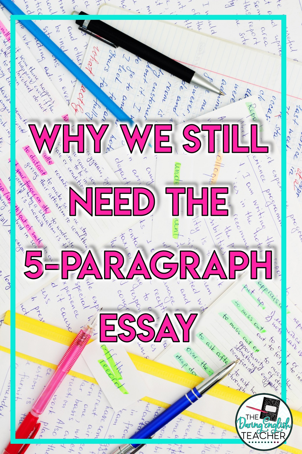 should we still teach the fiveparagraph essay  the