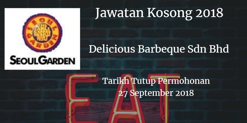 Jawatan Kosong Delicious Barbeque Sdn Bhd 27 September 2018