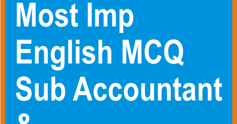 GSSSB Sub Accountant & Sub Auditor Most Im English MCQ Set