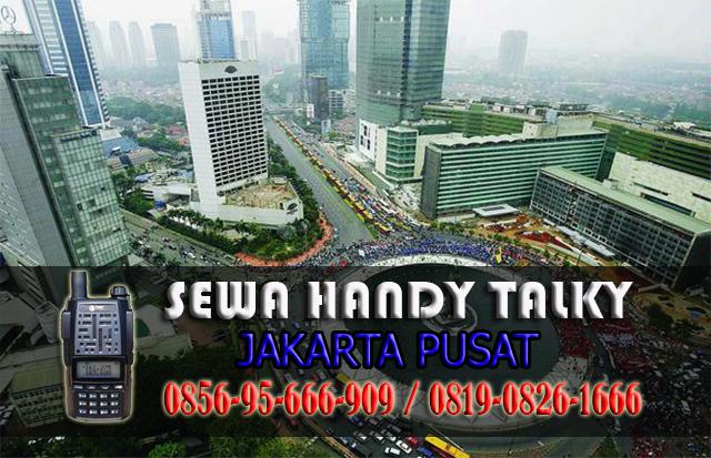 Pusat Sewa HT Area Kebon Kelapa Gambir Jakarta Pusat Rental Handy Talky