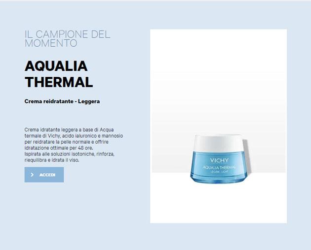 clicca qui per richiedere un campione di Vichy Aqualia Thermal