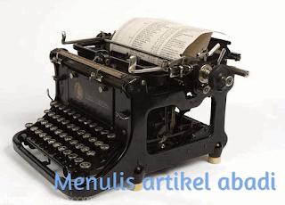 Manfaat & Pentingnya Menulis Artikel Abadi Untuk Blog