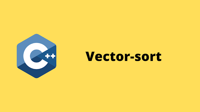 HackerRank Vector-Sort solution in c++ programming