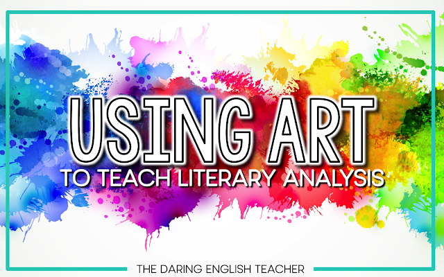 Using art to teach literary analysis