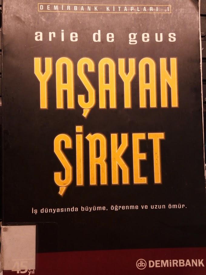 Yaşayan Şirket (Arie De Geus) kitap yorumu